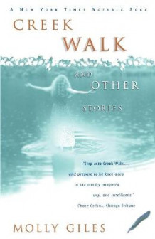 Creek Walk and Other Stories av Molly Giles (Heftet)