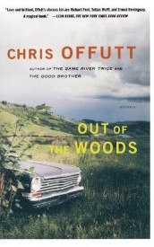 Out of the Woods av Chris Offutt (Heftet)
