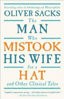 The Man Who Mistook His Wife for a Hat and Other Clinical Tales av Oliver W Sacks (Heftet)