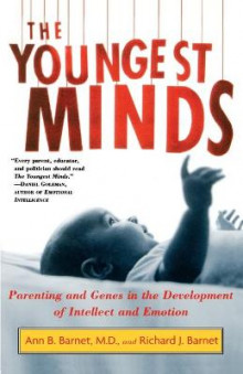 The Youngest Minds av Ann B Barnet og Richard J. Barnet (Heftet)