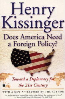 Does America need a foreign policy? av Henry Kissinger (Heftet)