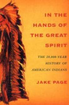 In the Hands of the Great Spirit av Jake Page (Heftet)