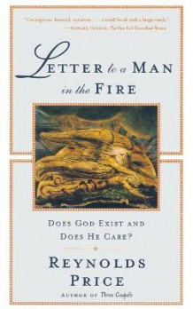 Letter to A Man in the Fire av Reynolds Price (Heftet)