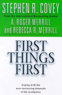 First Things First av Stephen R. Covey og A. Roger Merrill (Heftet)