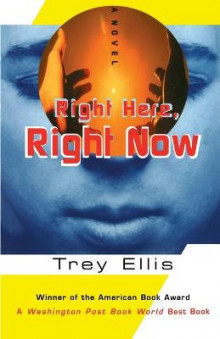 Right Here Right Now av Trey Ellis (Heftet)