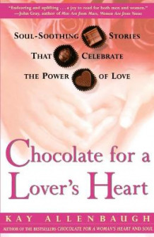 Chocolate for a Lover's Heart av Kay Allenbaugh (Heftet)