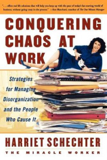 Conquering Chaos at Work av Harriet Schechter (Heftet)