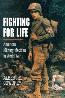 Fighting for Life av Albert E. Cowdrey (Heftet)