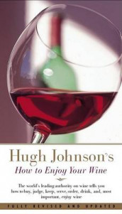 Hugh Johnson's how to enjoy your wine av Hugh Johnson (Heftet)