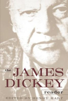 The James Dickey Reader av James Dickey og Henry Hart (Heftet)