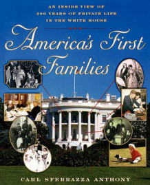 America's First Families av Carl Sferrazza Anthony (Heftet)