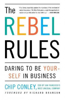 The Rebel Rules av Chip Conley (Heftet)