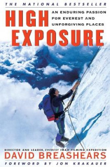 High Exposure: an Enduring Passion for Everest and Unforgiving Places av David Breashears (Heftet)