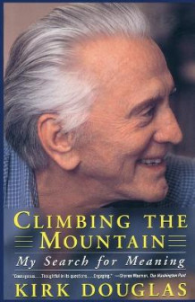 Climbing the Mountain: My Search for Meaning av Kirk Douglas (Heftet)