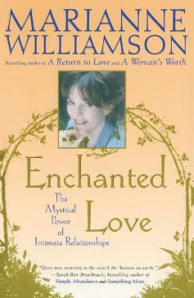 Enchanted Love av Marianne Williamson (Heftet)