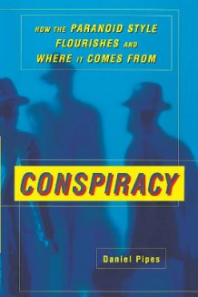 Conspiracy av Daniel Pipes (Heftet)