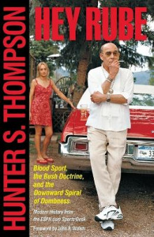 Hey Rube av Hunter S Thompson (Heftet)