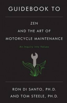 "Guidebook to ""Zen and the Art of Motorcycle Maintenance"" av Ronald L. Disanto og Thomas J. Steele (Heftet)"