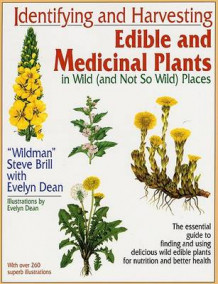 Identifying and Harvesting Edible and Medicinal Plants av Steve Brill og Evelyn Dean (Heftet)