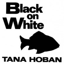 Black on White av Tana Hoban (Pappbok)
