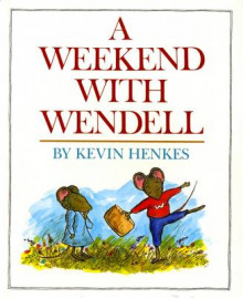 A Weekend with Wendell av Kevin Henkes (Heftet)