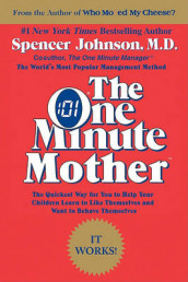 The One Minute Mother av Spencer Johnson (Heftet)