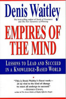 Empires of the Mind av Dr Denis Waitley (Heftet)
