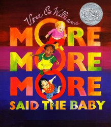 """More More More"" Said the Baby av Vera B. Williams (Pappbok)"