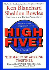 High Five! None of Us Is as Smart as All of Us av Ken Blanchard og Sheldon Bowles (Innbundet)