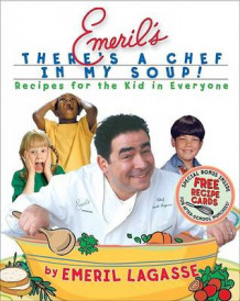 Emeril's There's a Chef in My Soup! av Emeril Lagasse (Blandet mediaprodukt)