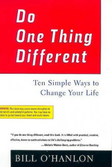 Do One Thing Different av William Hudson O'Hanlon (Heftet)