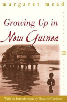 Growing up in New Guinea av Margaret Mead (Heftet)