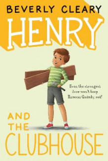 Henry and the Clubhouse av Beverly Cleary (Innbundet)