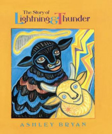 The Story of Lightning & Thunder av Ashley Bryan (Annet bokformat)