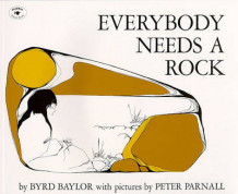 Everybody Needs a Rock av Byrd Baylor (Heftet)
