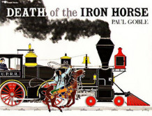 Death of Th Iron Horse av Goble (Heftet)