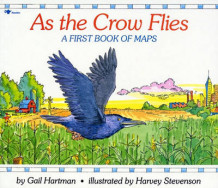 As the Crow Flies av Gail Hartman og Harvey Stevenson (Heftet)