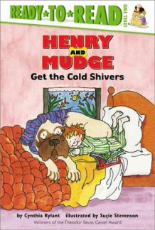 Henry and Mudge Get the Cold Shivers av Cynthia Rylant (Innbundet)