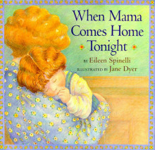 When Mama Comes Home from Work av Eileen Spinelli (Annet bokformat)