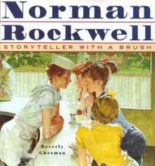 Norman Rockwell: Storyteller with a Brush av Beverly Gherman (Innbundet)