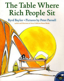 The Table Where Rich People Sit av Byrd Baylor (Heftet)