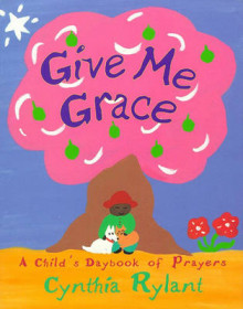Give ME Grace av RYLANT (Heftet)