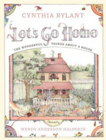 Let's Go Home: The Wonderful Things About a House av Wendy Halperin (Innbundet)