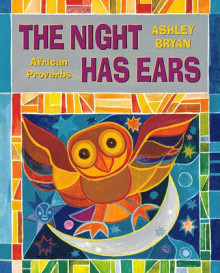 The Night Has Ears av Ashley Bryan (Annet bokformat)
