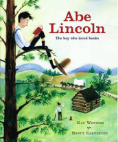 Abe Lincoln: The Boy Who Loved Books av Nancy Carpenter (Innbundet)