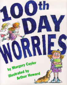 100th Day Worries av Margery Cuyler (Innbundet)
