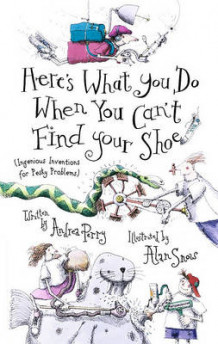 Here's What You Do When You Can't Find Your Shoe av Andrea Perry (Annet bokformat)