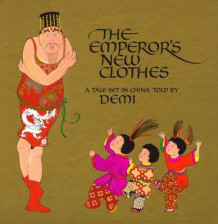 The Emperor's New Clothes av Demi (Innbundet)