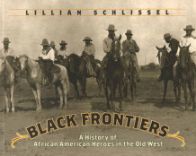 Black Frontiers: A History of African American Heroes in the Old West av Lillian Schlissel (Heftet)