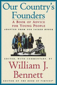 Our Country's Founders av William J. Bennett (Heftet)
